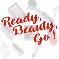 Ready Beauty Go !