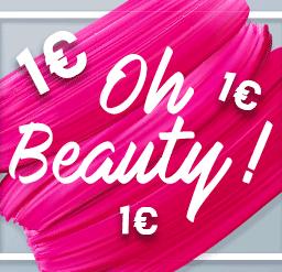 Oh Beauty ! Tout à 1€ !